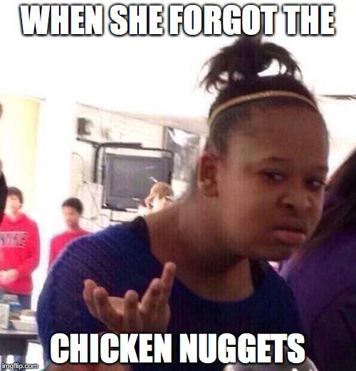 Chicken nugget meme forgot